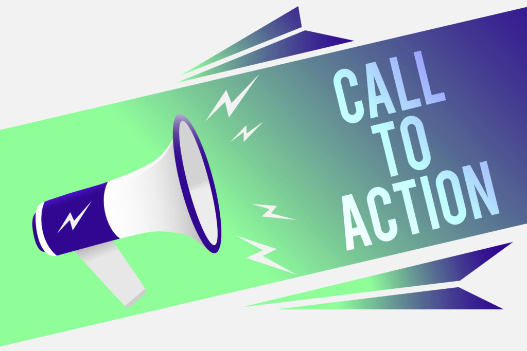 Word writing text Call To Action. Business concept for Encourage Decision Move to advance Successful strategy Megaphone loudspeaker speech bubble important message speaking out loud.